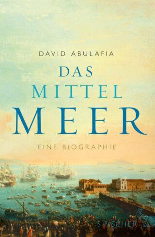 Das Mittelmeer - Eine Biografie Book Cover