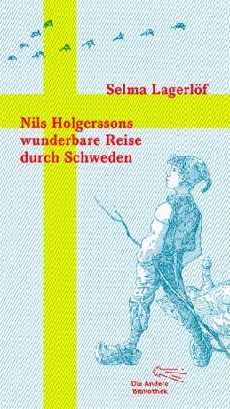 Nils Holgerssons wunderbare Reise durch Schweden Book Cover
