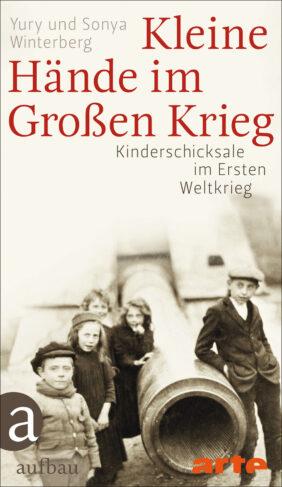 Kleine Hände im Großen Krieg Book Cover