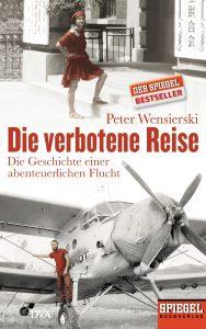 Die verbotene Reise von Peter Wensierski