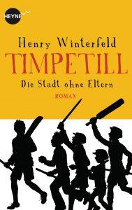 Timpetill - Die Stadt ohne Eltern von Henry Winterfeld