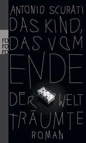 Das Kind, das vom Ende der Welt träumte Book Cover