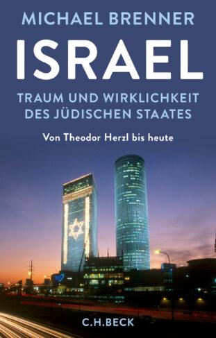 Israel - Traum und Wirklichkeit des jüdischen Staates Book Cover