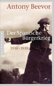 Der Spanische Buergerkrieg von Antony Beevor