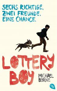 Lottery Boy von Michael Byrne