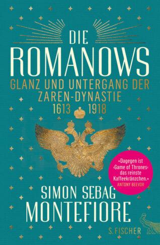 Die Romanows - Glanz und Untergang der Zaren-Dynastie 1613-1918 Book Cover