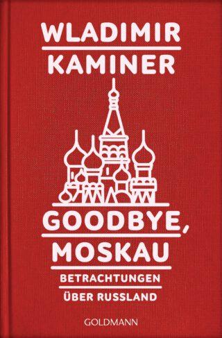 Godbye, Moskau Book Cover