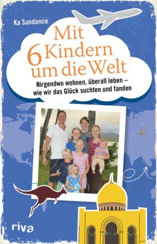 Mit 6 Kindern um die Welt Book Cover