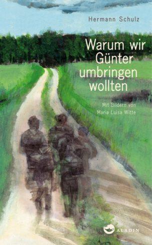 Warum wir Günter umbringen wollten Book Cover