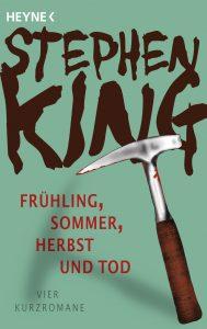 Fruehling Sommer Herbst und Tod von Stephen King