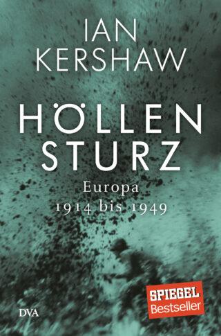 Höllensturz - Europa 1914 bis 1949 Book Cover