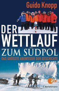 Der Wettlauf zum Suedpol von Guido Knopp