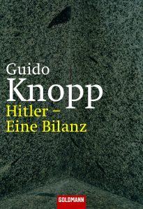 Hitler - Eine Bilanz von Guido Knopp