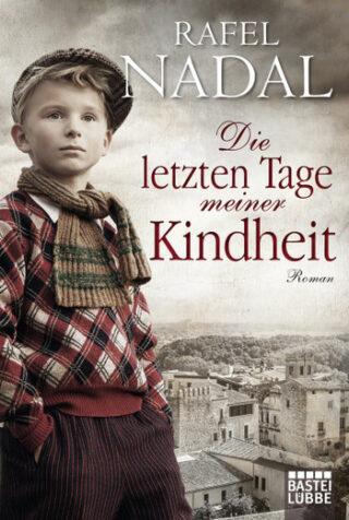 Die letzten Tage meiner Kindheit Book Cover