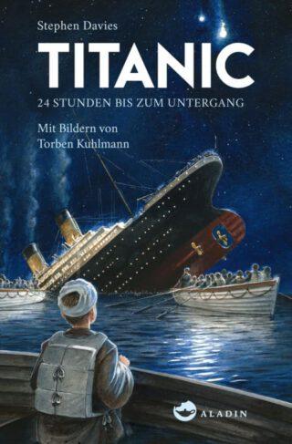 Titanic - 24 Stunden bis zum Untergang Book Cover