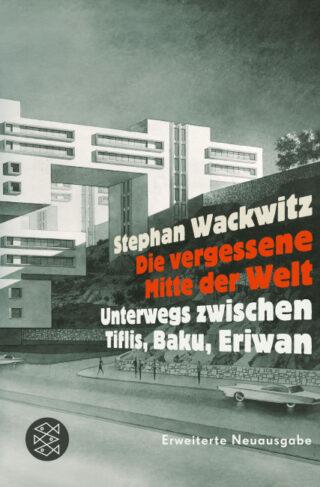 Die vergessene Mitte der Welt Book Cover
