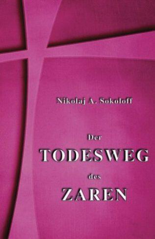 Der Todesweg des Zaren Book Cover