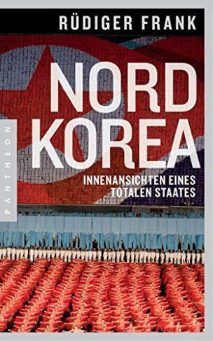 Nordkorea - Innenansichten eines totalen Staates Book Cover