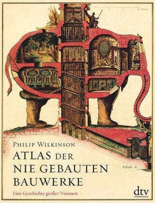 Atlas der nie gebauten Bauwerke Book Cover