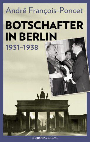 Botschafter in Berlin 1931-1938 Book Cover