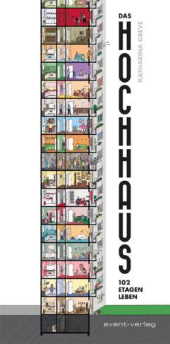 Das Hochhaus - 102 Etagen Leben Book Cover