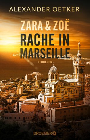 Zara & Zoe - Rache in Marseille Book Cover