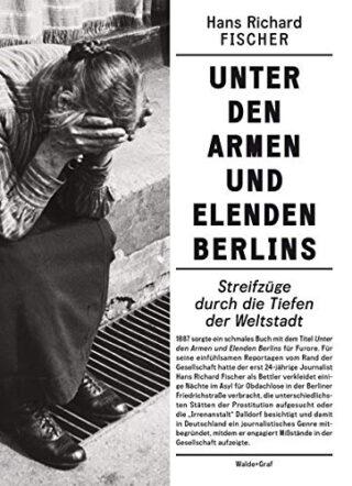 Unter den Armen und Elenden Berlins Book Cover