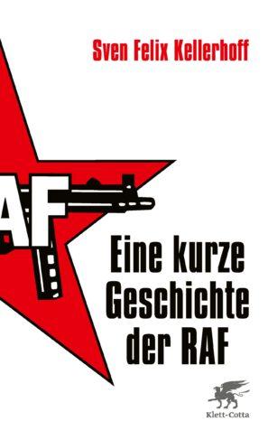 Eine kurze Geschichte der RAF Book Cover