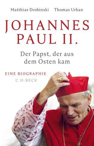 Johannes Paul II. - Der Papst, der aus dem Osten kam  Book Cover