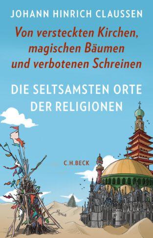 Die seltsamsten Orte der Religionen Book Cover