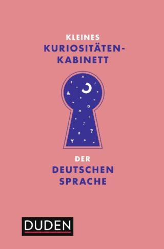 Kleines Kuriositätenkabinett der deutschen Sprache Book Cover