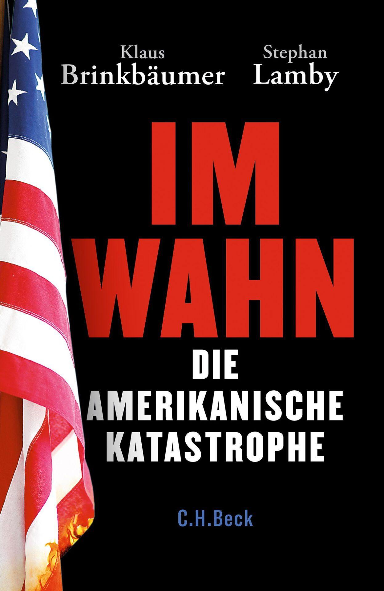 Im Wahn - Die amerikanische Katastrophe Book Cover